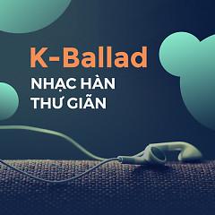 Album Nhạc Hàn Ballad Thư Giãn - Various Artists