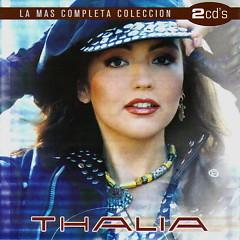 La Mas Completa Coleccion (CD2) - Thalia