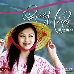 Album Quê Mình Vol. 3 - Hồng Hạnh