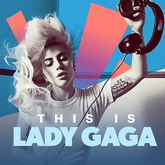 Album  - Lady Gaga