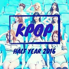 Album Nhạc Hàn Quốc Hay Nhất Nửa Đầu Năm 2016 - Various Artists