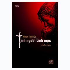 Playlist Vol 2. TÌNH NGƯỜI LINH MỤC - Trần Tuấn -