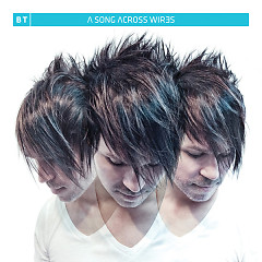 A Song Ascross Wires - BT