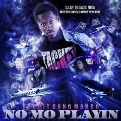 Album NoMo Playin (CD1) - Bandit Gang Marco