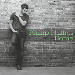 Home - EP - Phillip Phillips