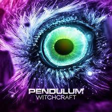 Witchcraft (Single 1) - Pendulum