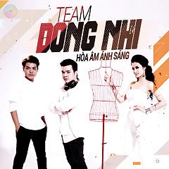 Team Đông Nhi - Hòa Âm Ánh Sáng 2015 - Đông Nhi ft. Đỗ Hiếu ft. DJ Mike Hào