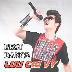 Album The Best Dance Lưu Chí Vỹ - Lưu Chí Vỹ