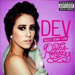 Bass Down Low - The Remixes - EP - Dev