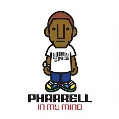 In My Mind (Bonus Disk) - Pharrell Williams