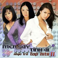 Men Say Tình Ái (Top Hits 11) - Various Artists