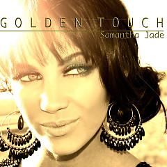 The Golden Touch - Samantha Jade