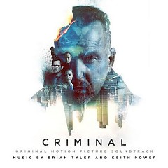 Criminal OST - Brian Tyler ft. Keith Power