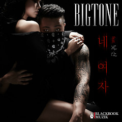 Your Girl - Bigtone
