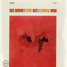 Jazz Samba - Stan Getz ft. Charlie Byrd