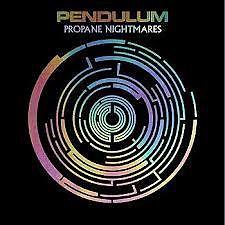 Propane Nightmares (Single) - Pendulum