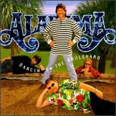 Dancin' On The Boulevard - Alabama