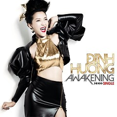Awakening (Single) - Đinh Hương