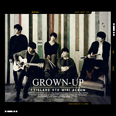 GROWN-UP - FT Island