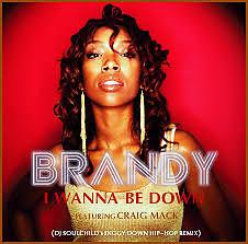 I Wanna Be Down - Brandy