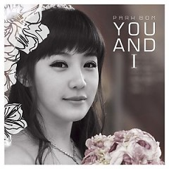 Album You and I( Park Bom) - 2NE1