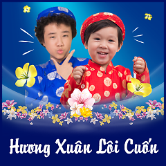 Hương Xuân Lôi Cuốn - Various Artists