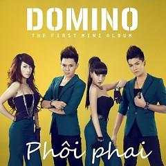 Phôi Phai - Domino