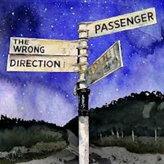 The Wrong Direction EP - Passenger