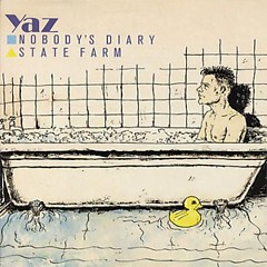 Nobody's Diary - State Farm (Singles) - Yazoo