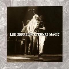 Eternal Magic (CD1) - Led Zeppelin