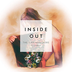 Inside Out (Single) - The Chainsmokers,Charlee
