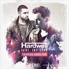 Thinking About You (Single) - Hardwell, Jay Sean