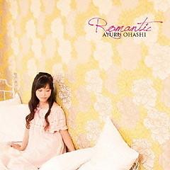 Romantic - Ayuru Ohashi