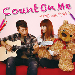 Count On Me - Lee Ki Chan,G.NA