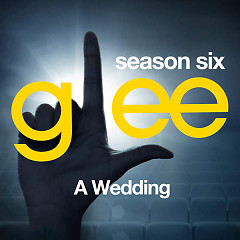 Glee: The Music, A Wedding - EP - The Glee Cast
