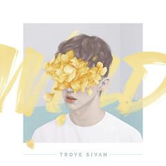 Wild (EP) - Troye Sivan