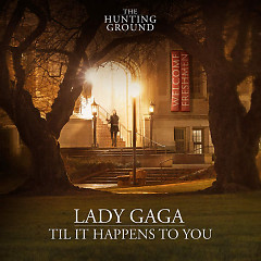 Til It Happens To You (Single) - Lady Gaga