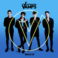 Album Wake Up (Deluxe) - The Vamps
