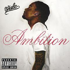 Album Ambition - Wale