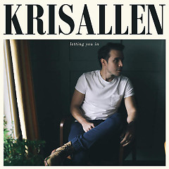 Letting You In - Kris Allen
