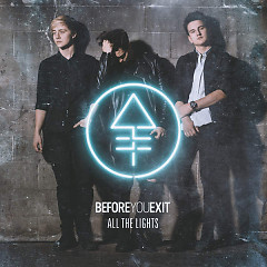 Album All The Lights (EP) - Before You Exit