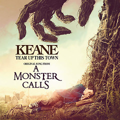 Album Tear Up This Town (A Monster Call OST) (Single) - Keane