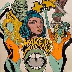 Album Make Up Your Mind (Single) - Martin Garrix, Florian Picasso