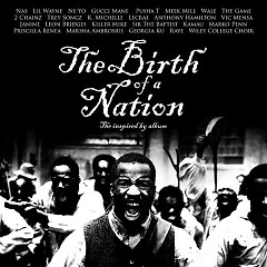 The Birth Of A Nation: The Inspired By Album - Various Artists