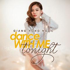 Dance With Me Tonight (Single) - Giang Hồng Ngọc