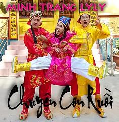 Chuyện Con Ruồi (Single) - Minh Trang LyLy