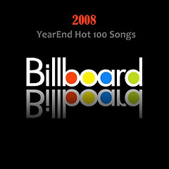 Billboard Hot 100 Of 2008 (CD3) - Various Artists