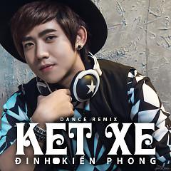 Kẹt Xe - Đinh Kiến Phong