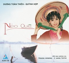 Nẻo Quê - Y Jang Tuyn ft. Trang Nhung