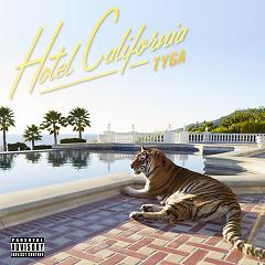 Hotel California (Deluxe Version) - Tyga